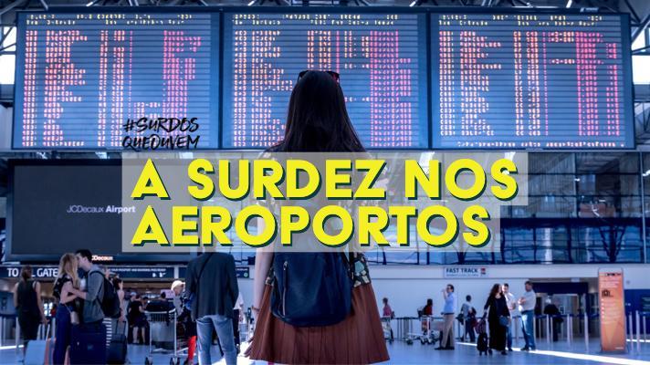 surdez nos aeroportos