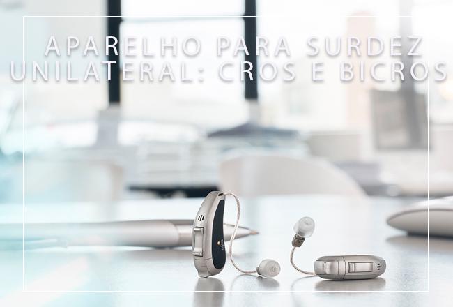 aparelho auditivo surdez unilateral