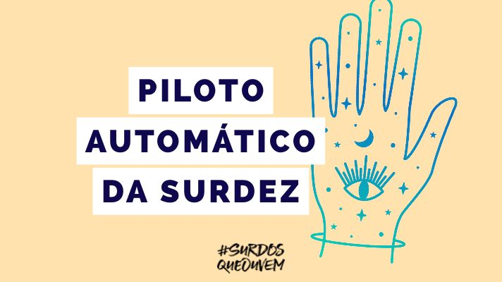 piloto automático surdez