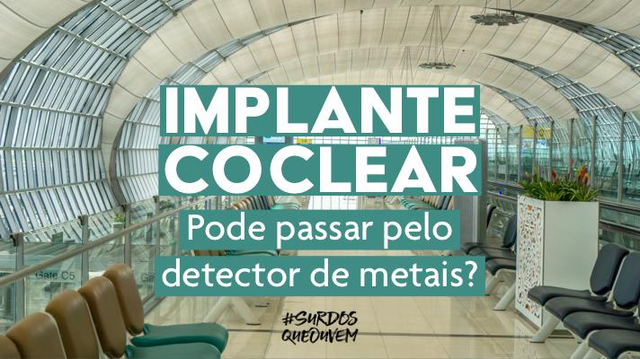 implante coclear detector metal